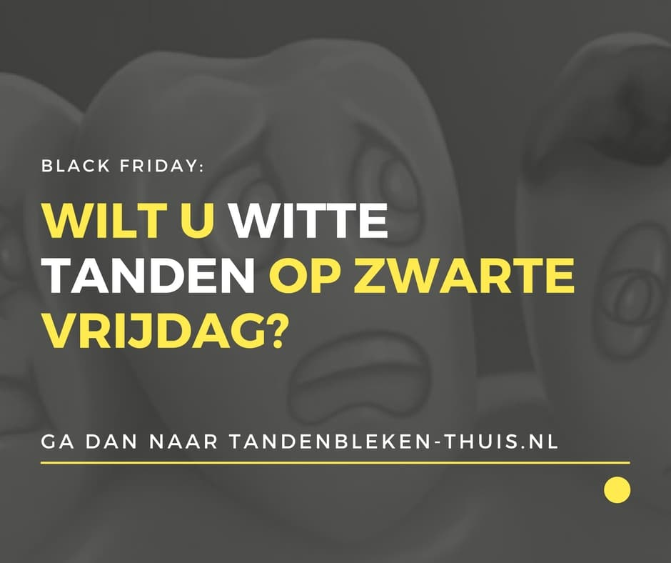 witte tanden black friday